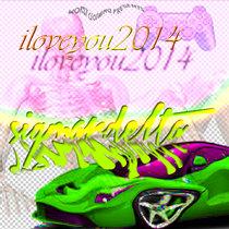 I LoVe yOu 2014 cover art