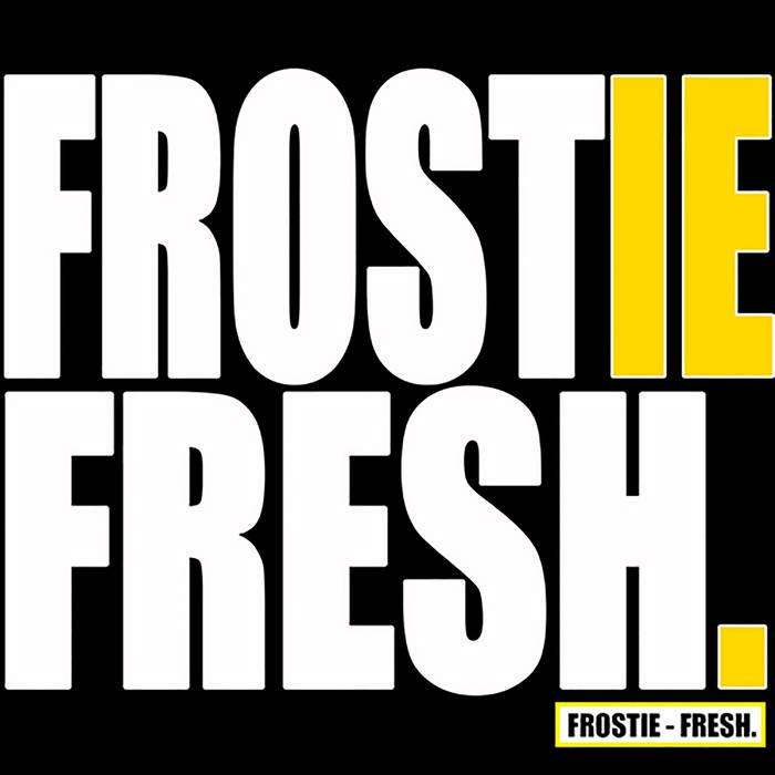 frostie - fresh