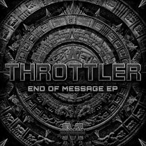 Throttler - End Of Message EP{MOCRCYD051} cover art