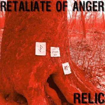 RELIC by Retaliate Of Anger