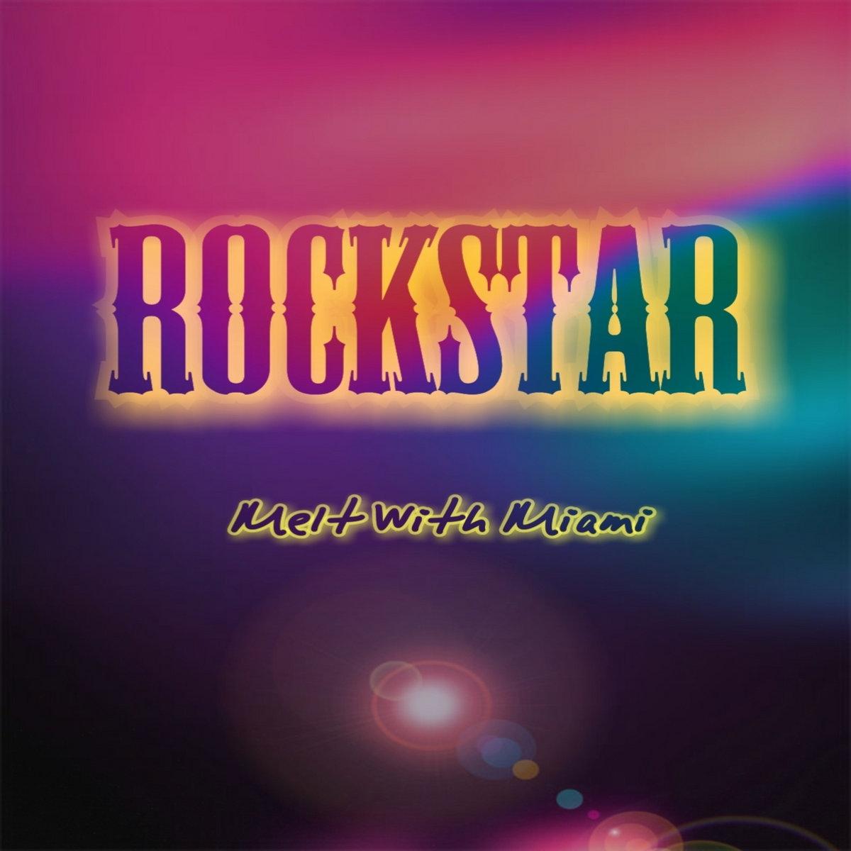 Rockstar-Post Malone ft 21 Savage (Melt With Miami Remix