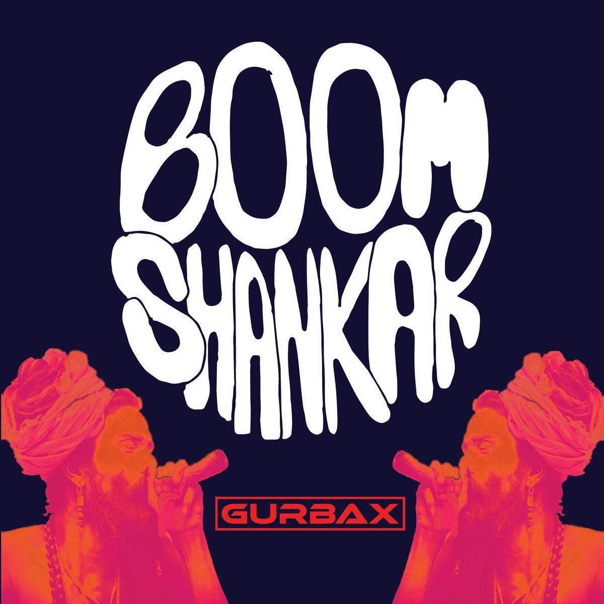 Boom Shankar | GURBAX