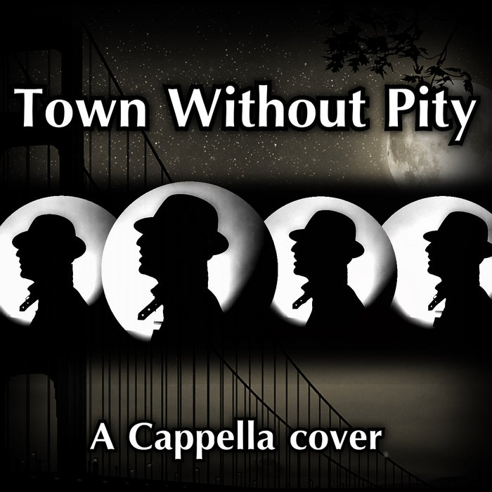 without pity Town without pity written by dimitri tiomkin and ned washington was recorded by gene pitney for the 1961 film of the same title released on musicor record.