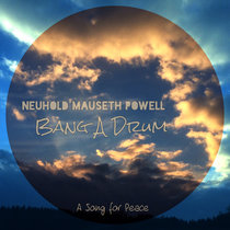 Bang a Drum (A Song for Peace) cover art