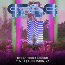 2018.09.24 :: Higher Ground :: Burlington, VT cover art