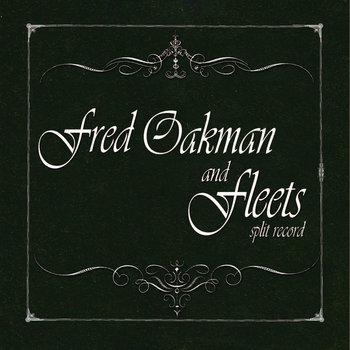 Fred Oakman and Fleets Split Record by Fred Oakman