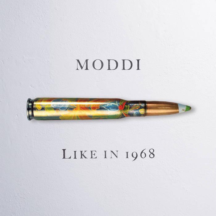 MODDI - Like In 1968
