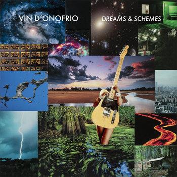 Dreams & Schemes by Vin D'Onofrio