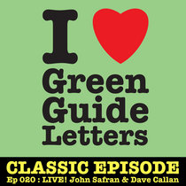 Ep 020 : LIVE! John Safran & Dave Callan love the 12/04/12 Letters with less than perfect sound cover art