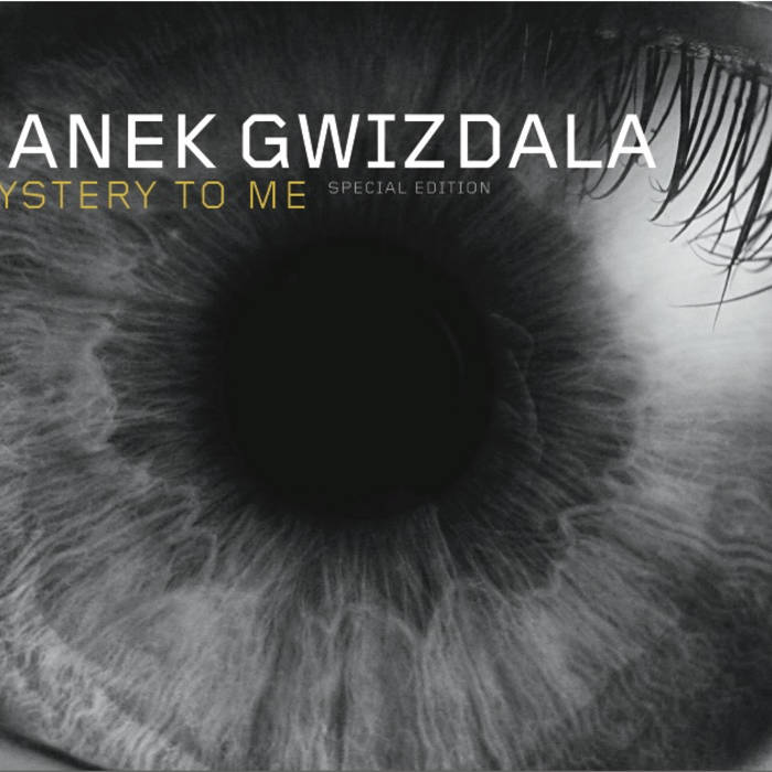 Mystery To Me >> Mystery To Me Janek Gwizdala
