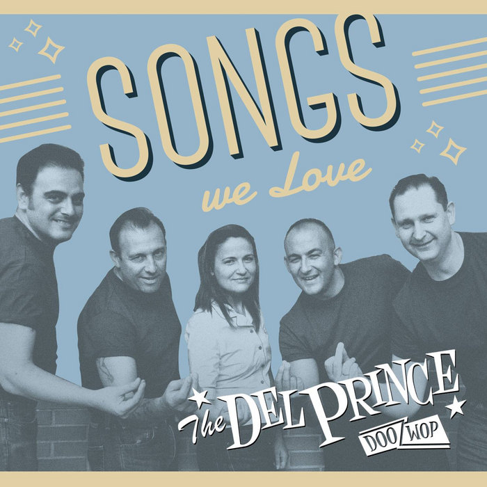 SONGS WE LOVE | The Del Prince