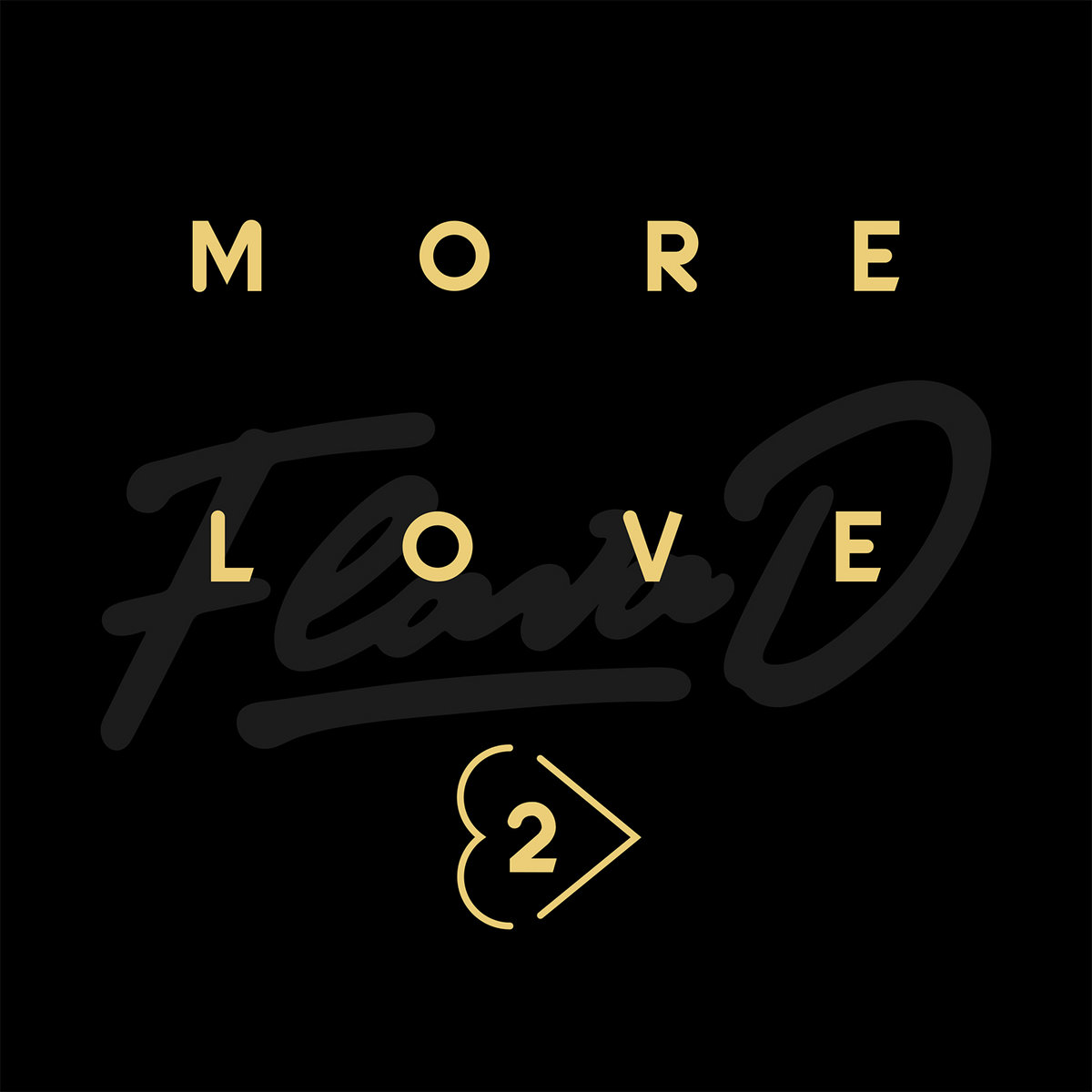 More Love 2 Flava D