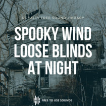 Halloween Sound Effects! Scary Wind Loose Blinds At Night cover art