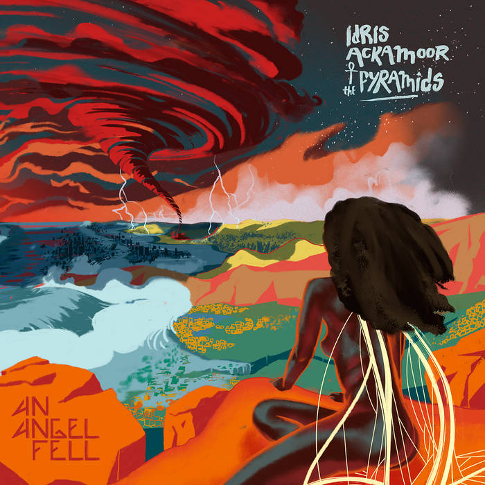 Idris Ackamoor And The Pyramids / An Angel Fell