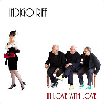 In Love With Love by Indigo Riff