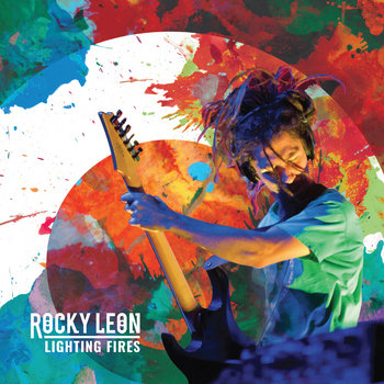 Lighting Fires by Rocky Leon