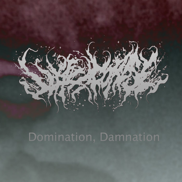 Lyric domination lyrics : Domination, Damnation (Ft, Dan Watson of Enterprise Earth) | LIKE ...