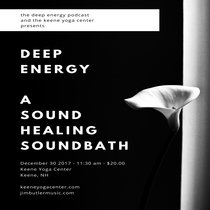 Deep Energy Electronic SoundBath - LIVE - December 30, 2017 cover art