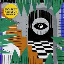 Monkey Safari - Mantra cover art