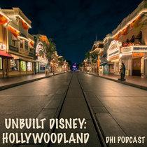 Unbuilt Disney - Hollywoodland cover art