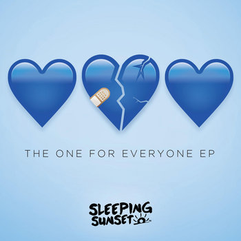 The One For Everyone EP by Sleeping Sunset