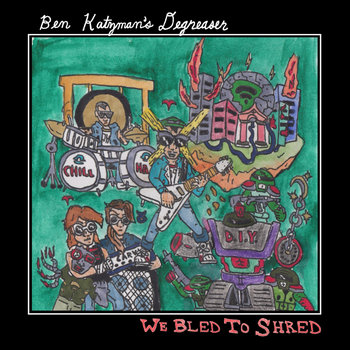 We Bled To Shred by Ben Katzman
