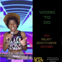 Work To Do (An Isley Brothers Cover) cover art