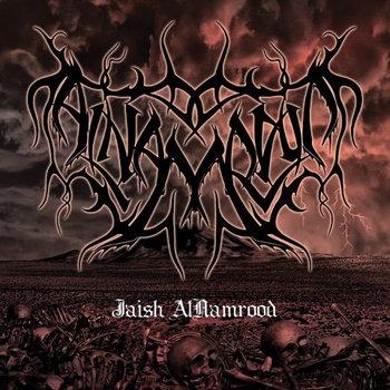 Jaish Al-Namrood by Al-Namrood