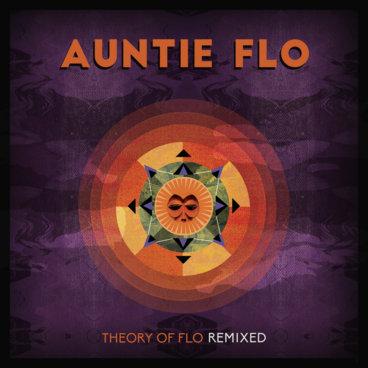 Auntie Flo - Theory of Flo Remixed main photo