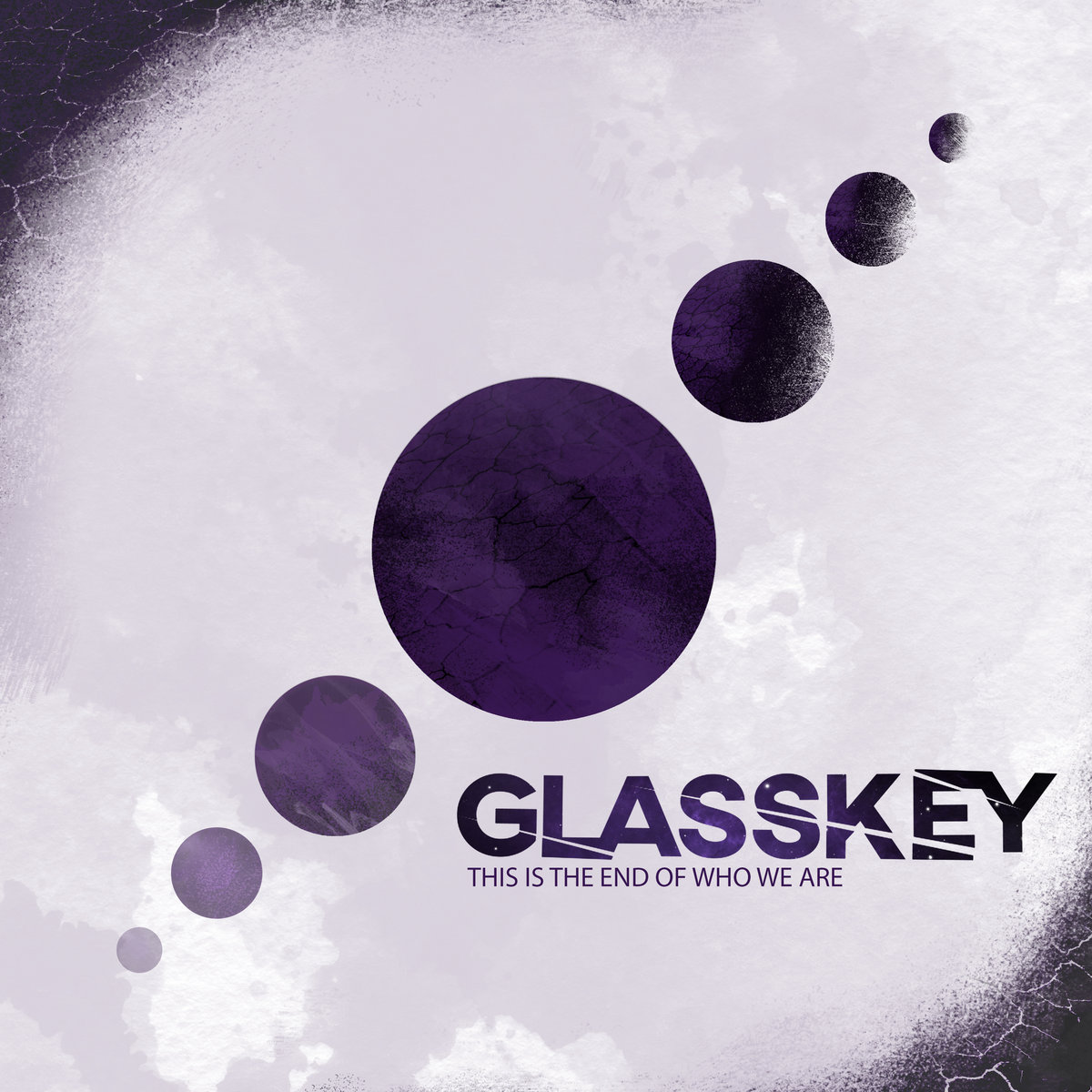 Glasskey - This Is the End of Who We Are (2019)