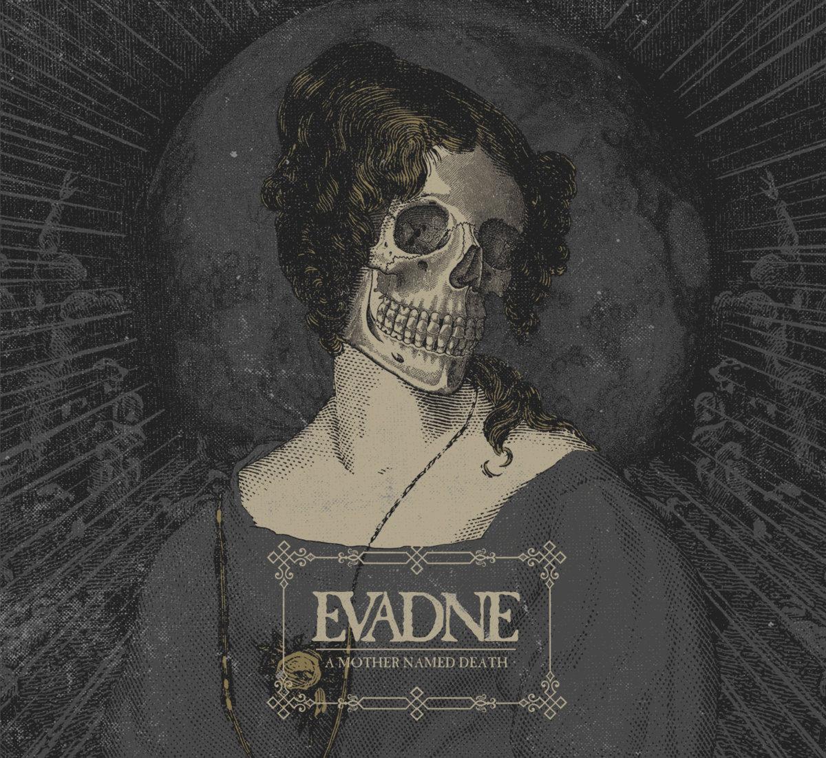 a mother named death evadne
