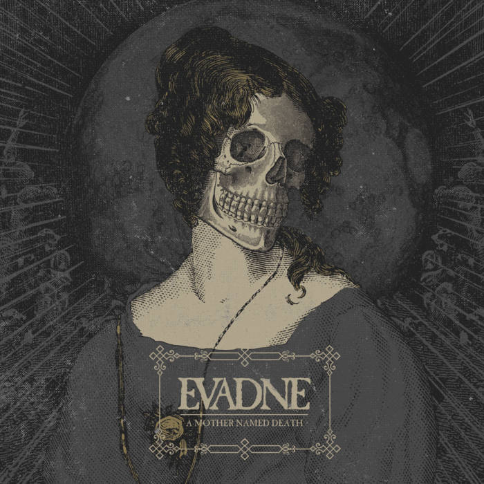 Новый альбом EVADNE - A Mother Named Death (2017)