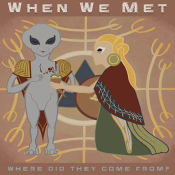 Where Did They Come From? by When We Met