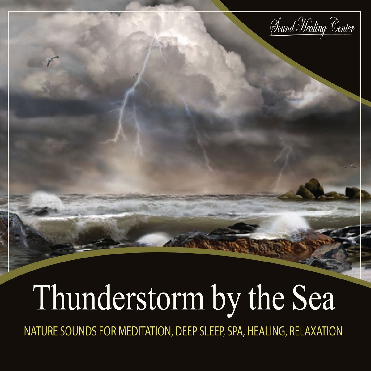 Thunderstorm By the Sea: Nature Sounds for Meditation, Deep