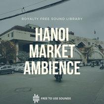 Vietnam Sounds! Famous Dong Xuan Market Ambience, Hanoi cover art