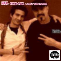 FKK - hypno delic - A Philly Vanilli ReVision cover art
