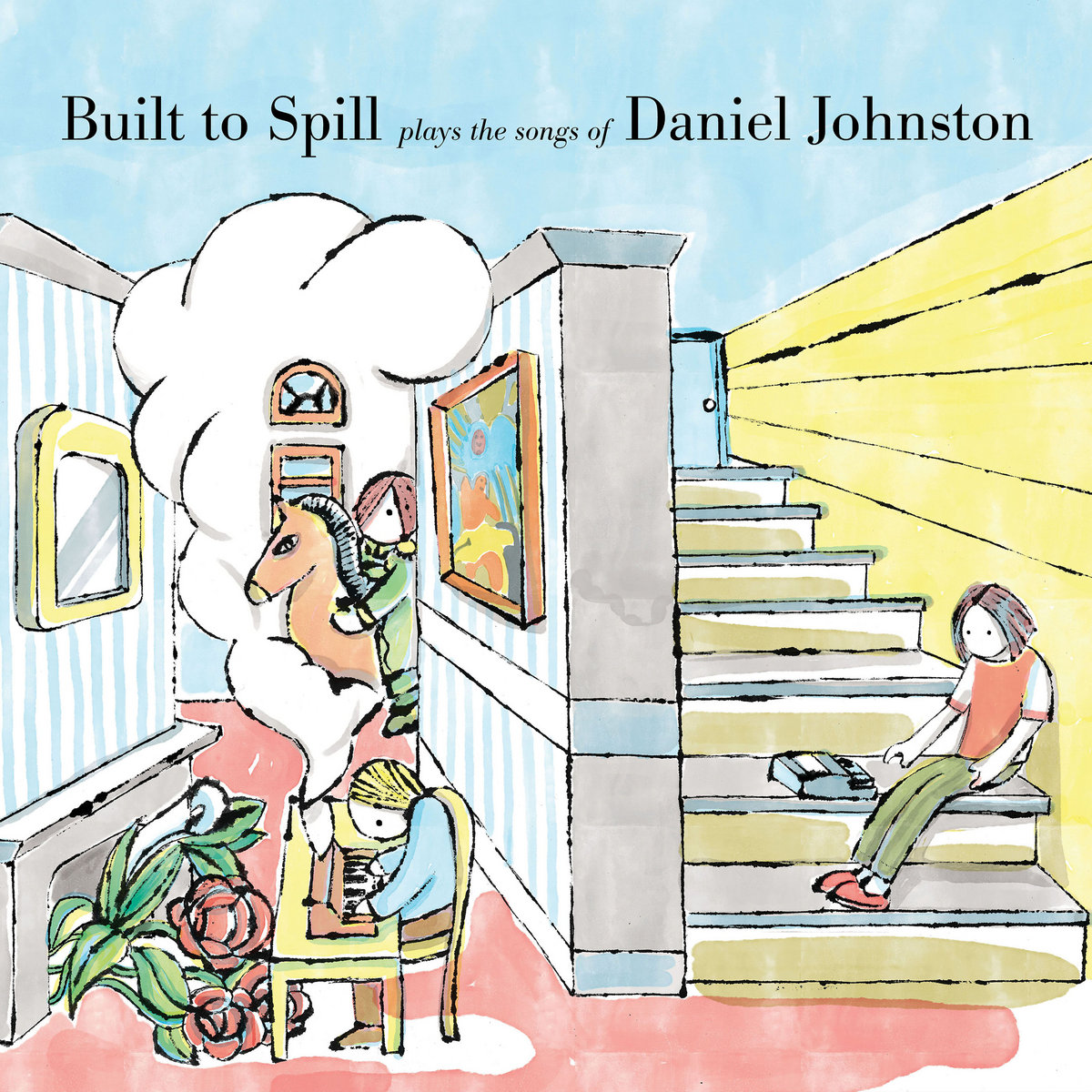Built To Spill Plays The Songs Of Daniel Johnston | Built To Spill