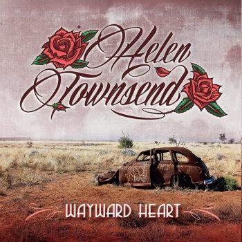 Wayward Heart by Helen Townsend