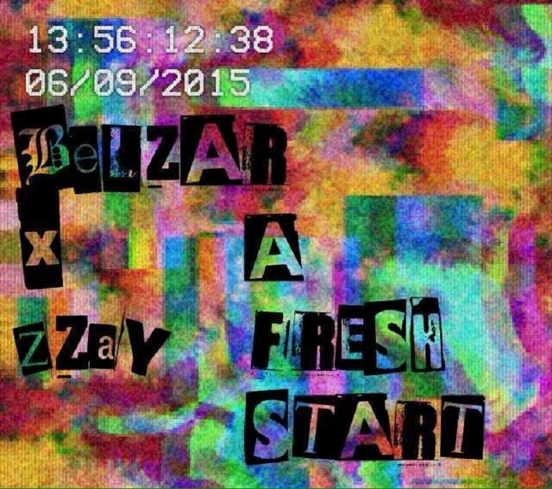 (Single) A Fresh Start Ft. Zzay by Belzar