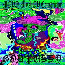 MOYO, My BOY Constrictor/ God Pussy Split cover art