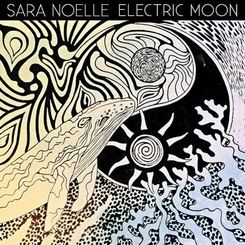 Electric Moon EP by Sara Noelle