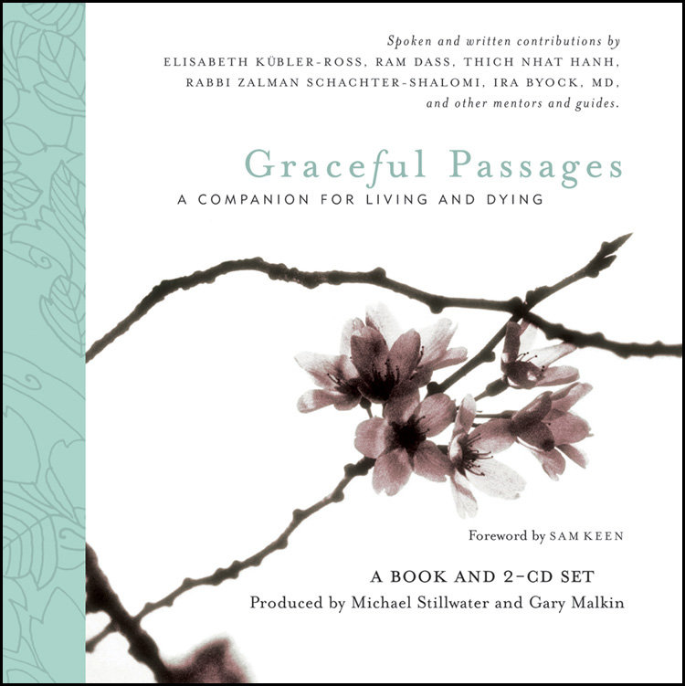 Graceful Passages: A Companion for Living and Dying | Gary