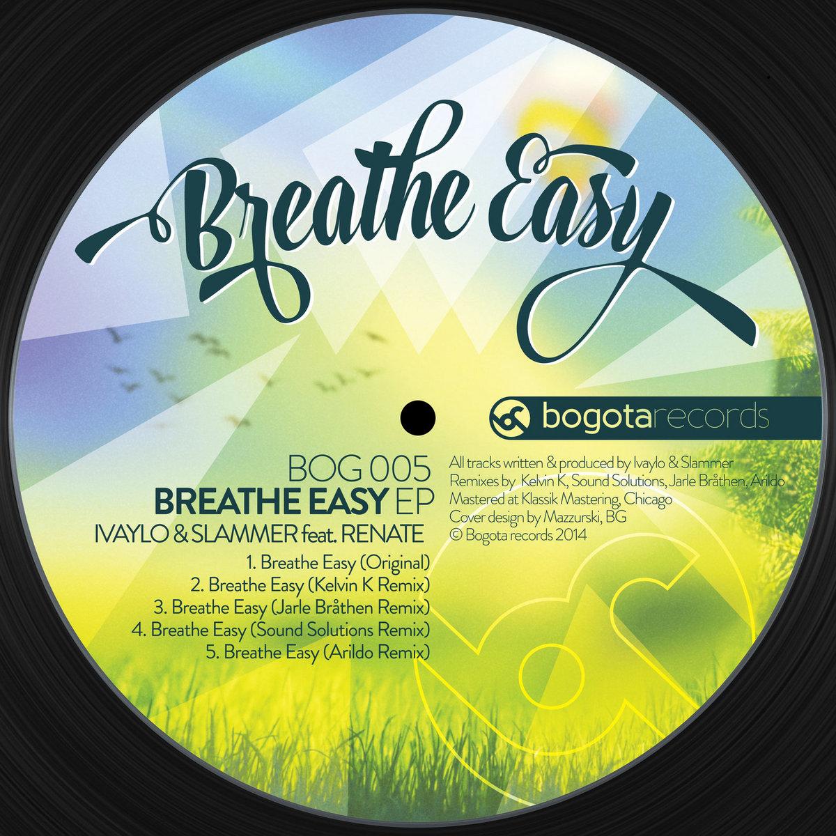 Ivaylo Slammer Feat Renate Breathe Easy Bogota Records