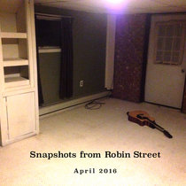 Snapshots from Robin Street: mixtape vol. 3 cover art