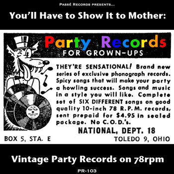 You'll Have to Show It to Mother: Vintage Party Records on 78rpm by Various Artists