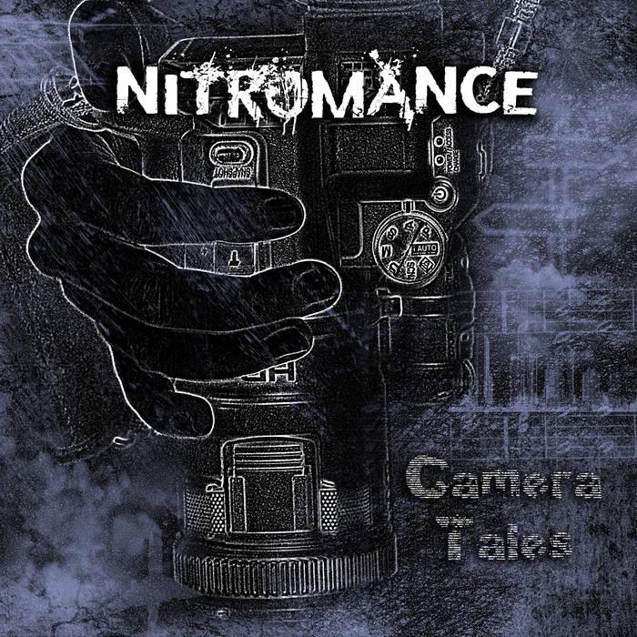 Nitromance - Camera Tales (2016)