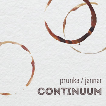 Continuum by Brian Prunka & Michael Jenner