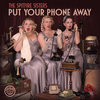 Put Your Phone Away Cover Art