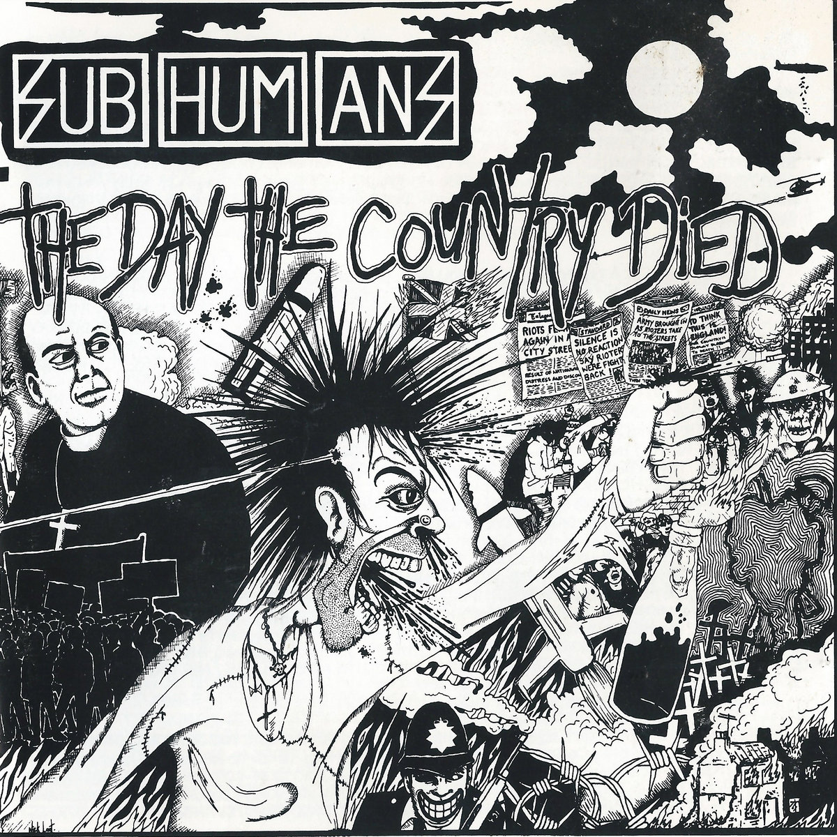The Day The Country Died | Subhumans