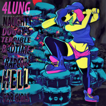 NAUGHTY DOGGY'S TERRIBLE BADTIME TRAPCORE HELL FOR GIRLS cover art